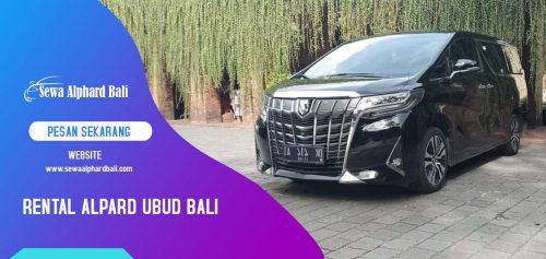 Sewa Alphard di Ubud